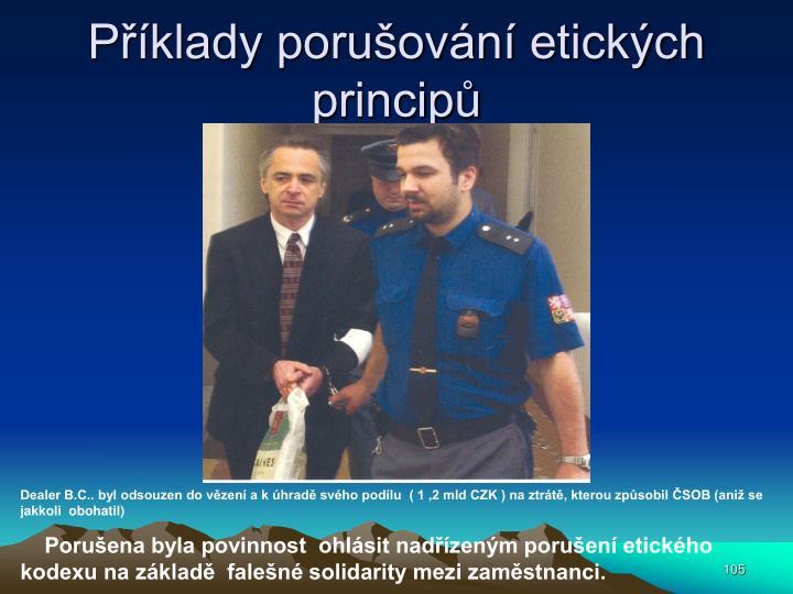 Příklady porušování etických principů