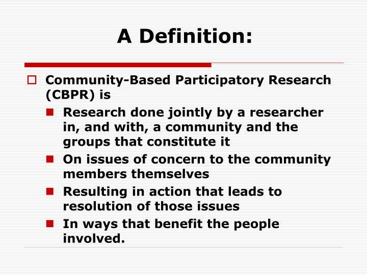 A Definition: