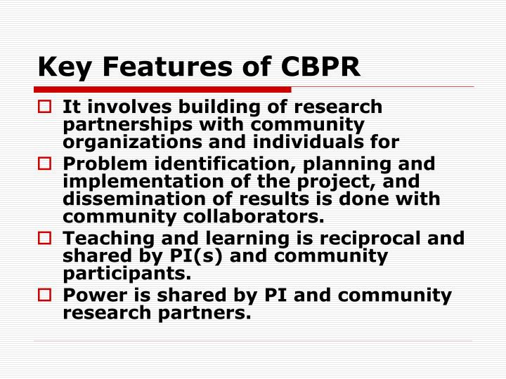 Key Features of CBPR