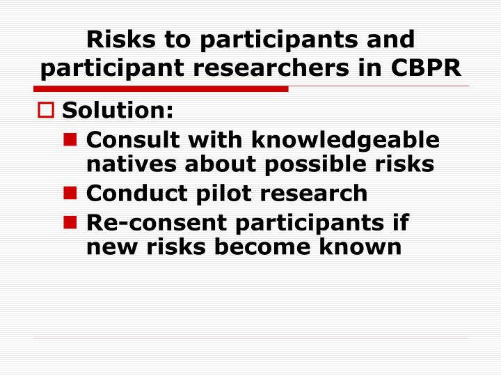 Risks to participants and participant researchers in CBPR