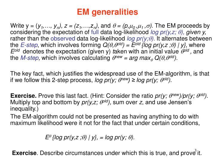 EM generalities