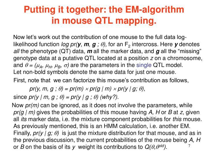 Putting it together: the EM-algorithm