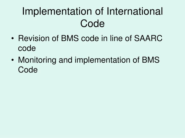 Implementation of International Code