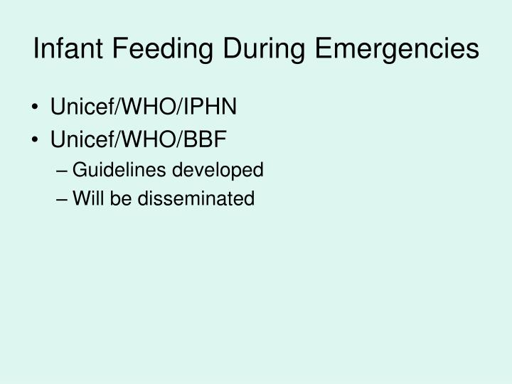 Infant Feeding During Emergencies