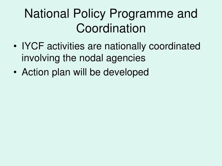 National Policy Programme and Coordination