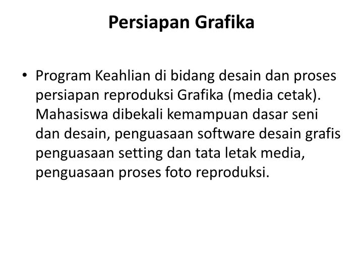 Persiapan Grafika