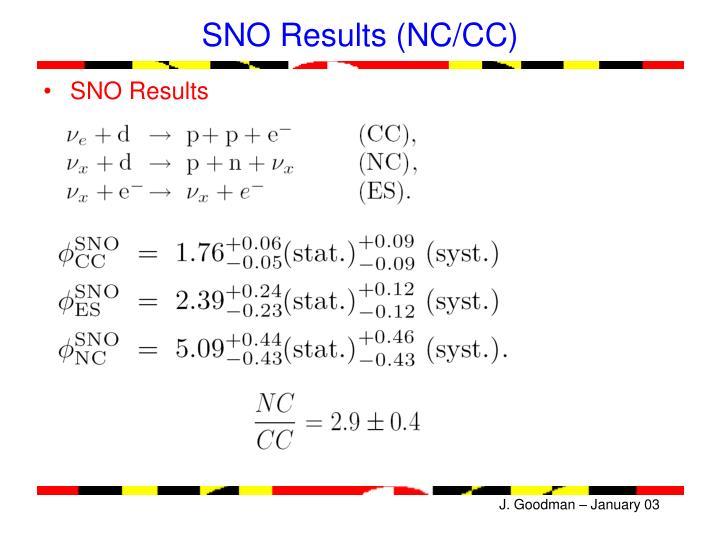 SNO Results (NC/CC)