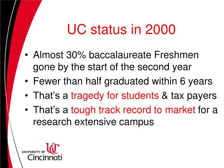 UC status in 2000