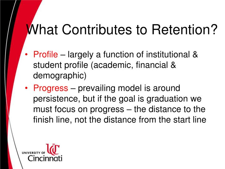 What contributes to retention