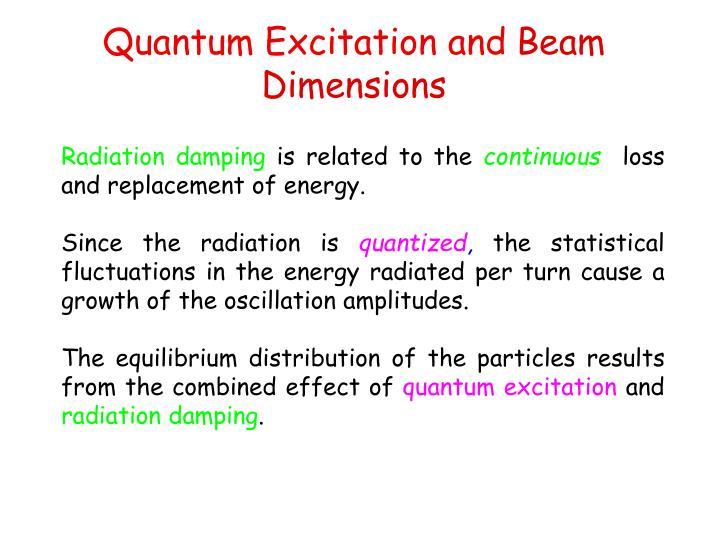 Quantum Excitation and