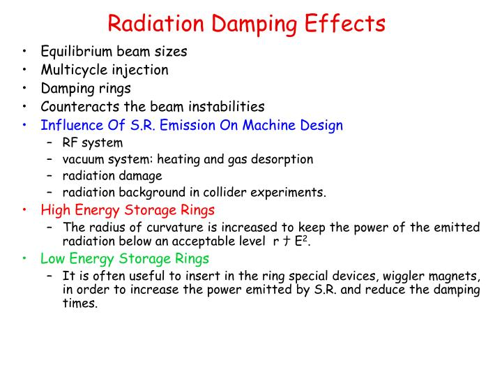 Radiation Damping Effects