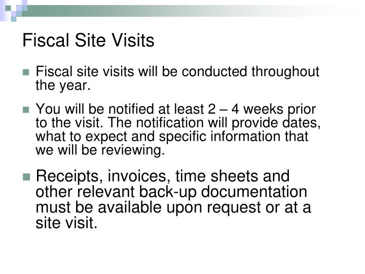 Fiscal Site Visits