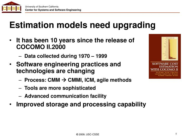 Estimation models need upgrading
