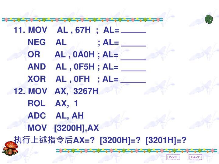 MOV    AL , 67H  ;  AL=