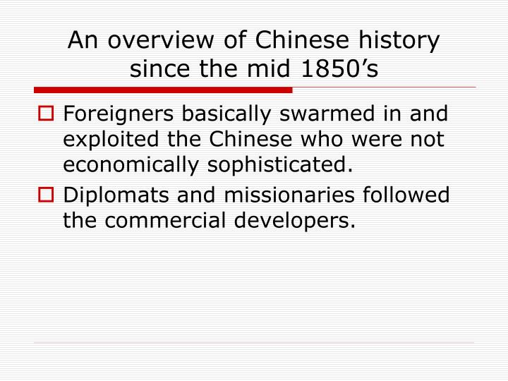 An overview of Chinese history since the mid 1850's