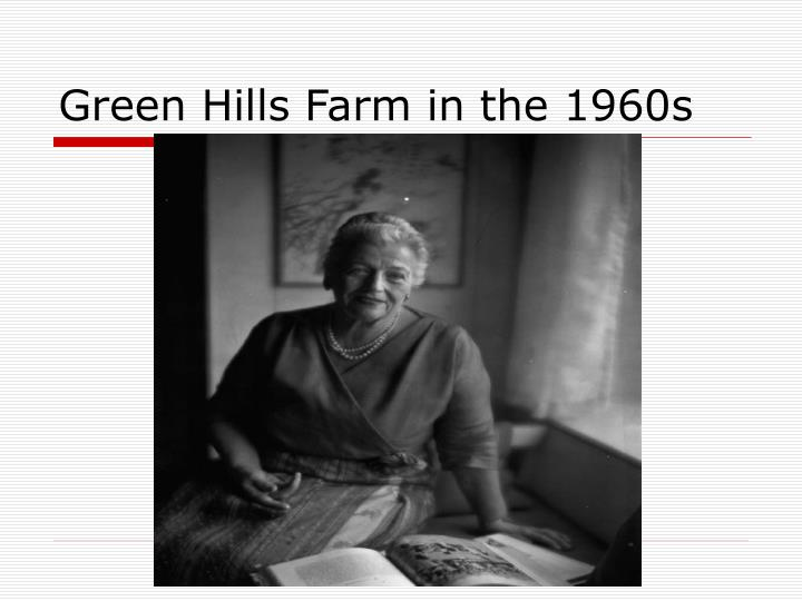 Green Hills Farm in the 1960s