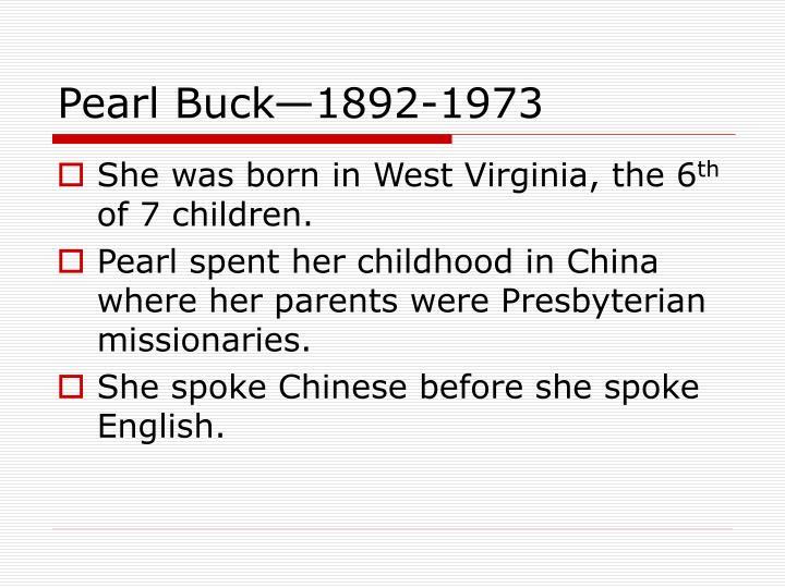 Pearl Buck—1892-1973
