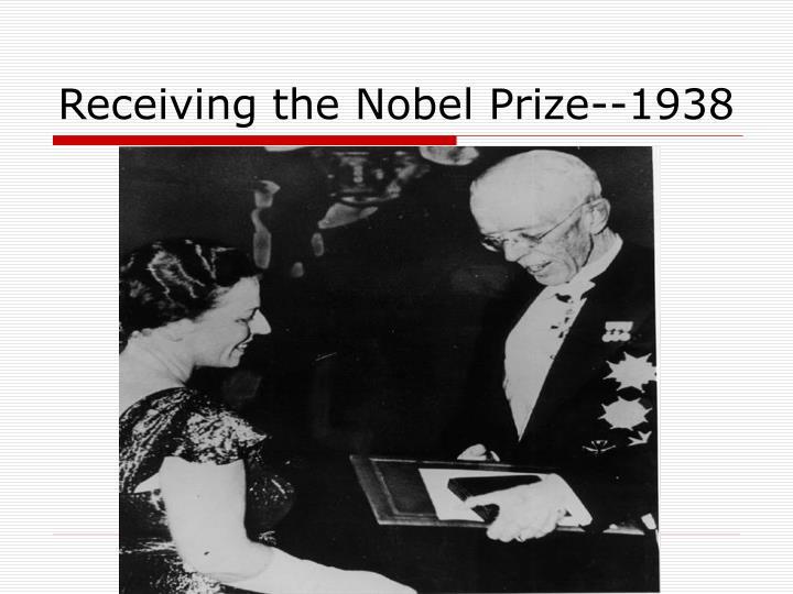 Receiving the Nobel Prize--1938