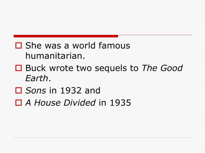 She was a world famous humanitarian.