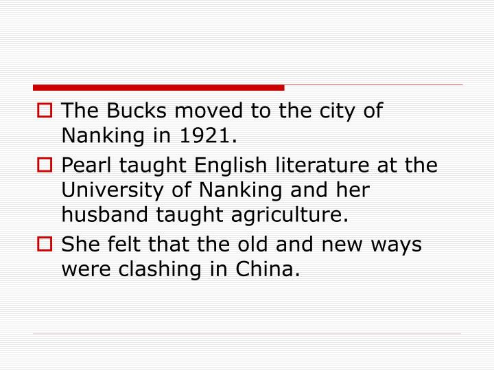 The Bucks moved to the city of Nanking in 1921.