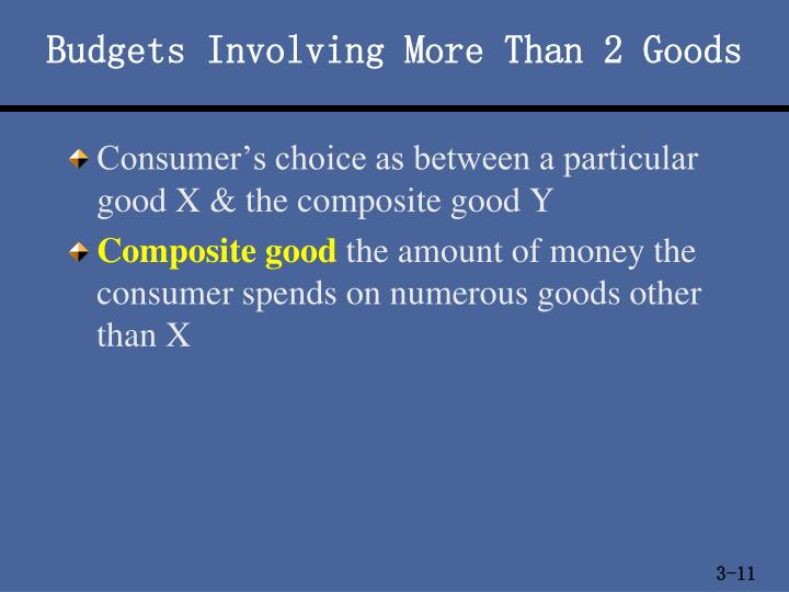 Budgets Involving More Than 2 Goods