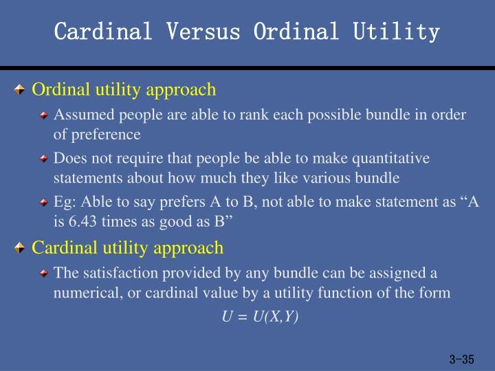 Cardinal Versus Ordinal Utility