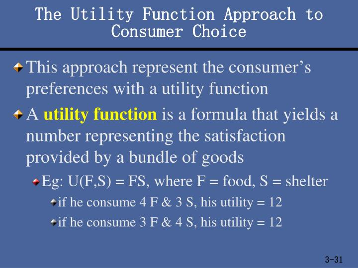 The Utility Function Approach to Consumer Choice