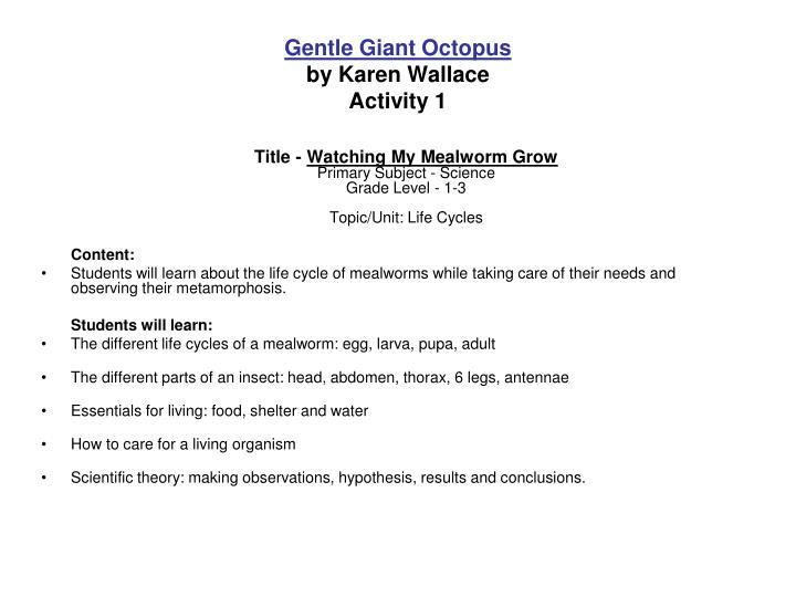 Gentle Giant Octopus