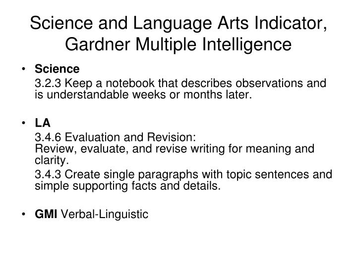 Science and Language Arts Indicator, Gardner Multiple Intelligence
