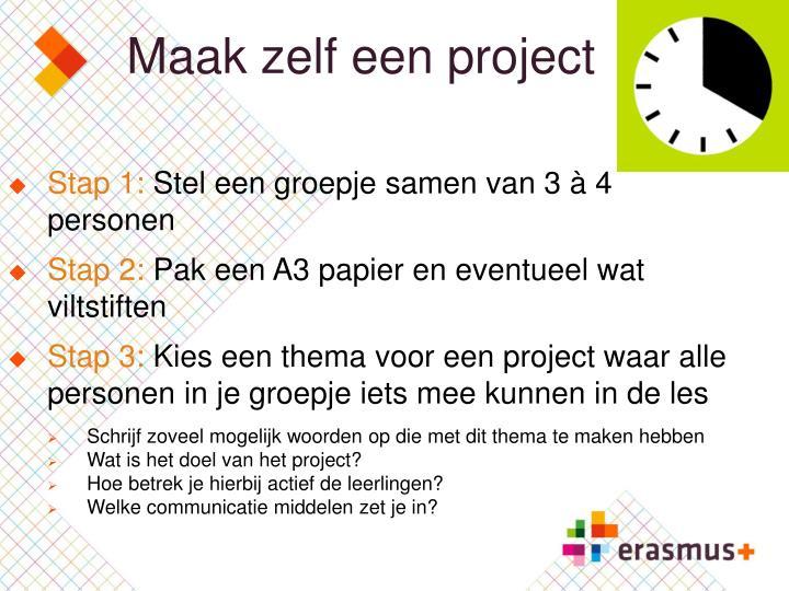 Maak zelf een project