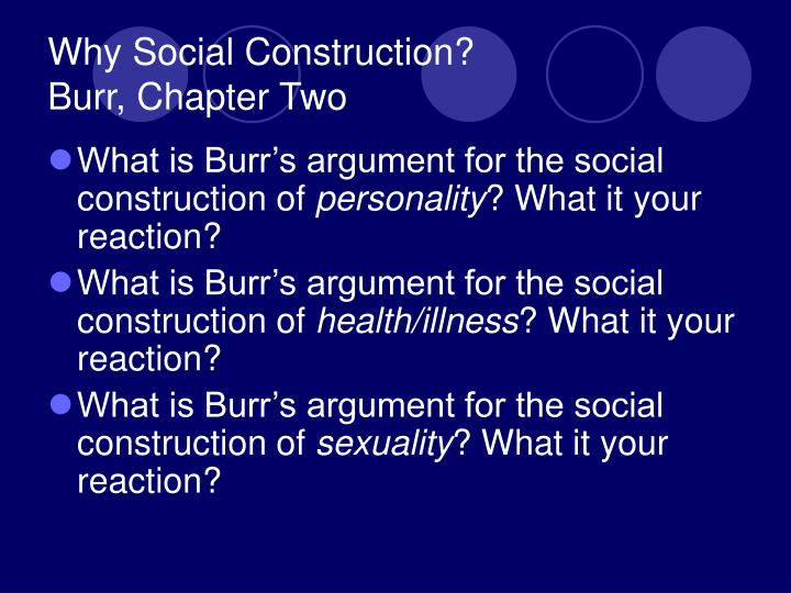 Why Social Construction?