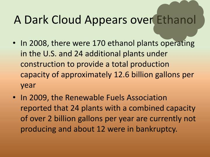 A Dark Cloud Appears over Ethanol