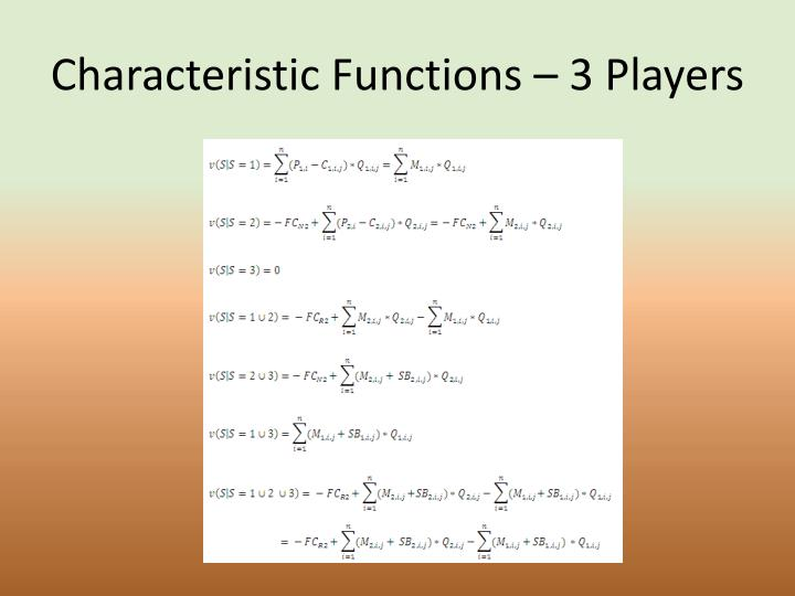 Characteristic Functions – 3 Players