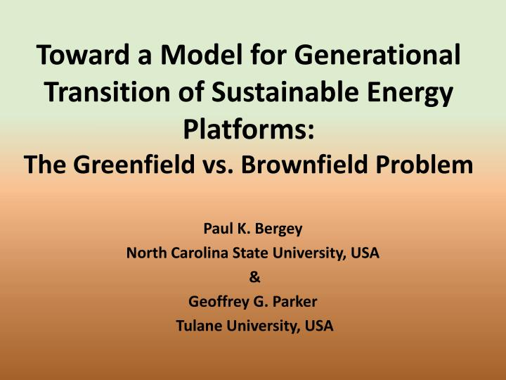 Toward a Model for Generational Transition of Sustainable Energy Platforms: