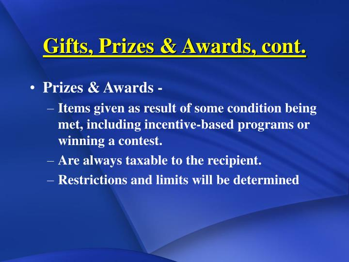 Gifts, Prizes & Awards, cont.