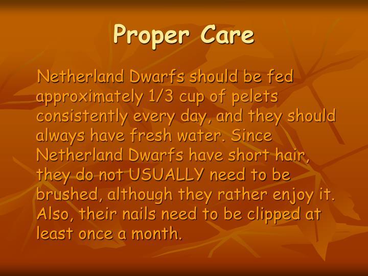 Proper Care