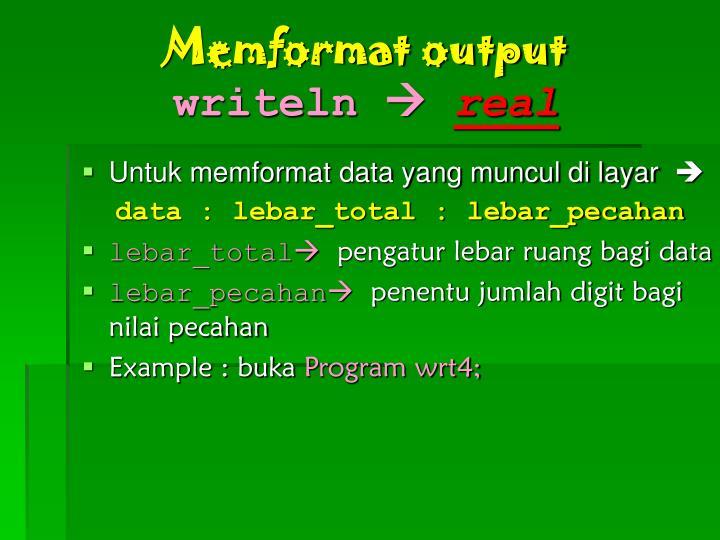Memformat output