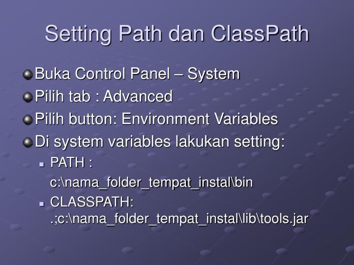 Setting Path dan ClassPath