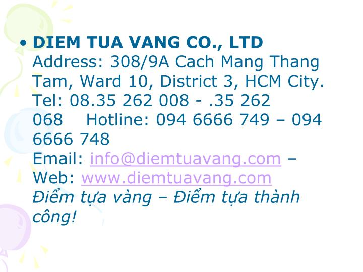DIEM TUA VANG CO., LTD