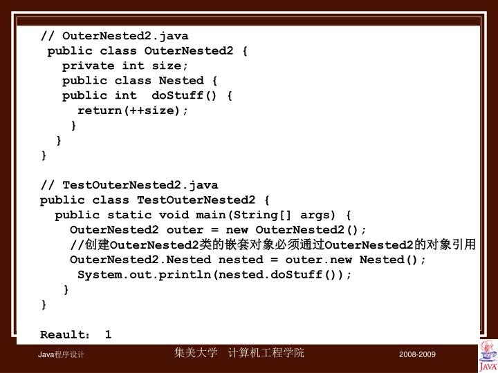 // OuterNested2.java