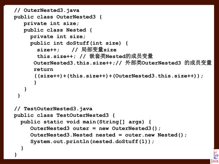// OuterNested3.java