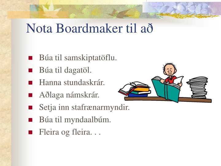 Nota Boardmaker til að