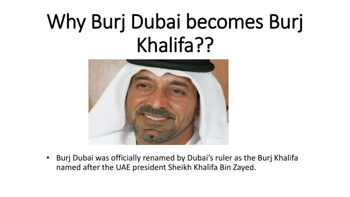 Why Burj Dubai becomes Burj Khalifa??