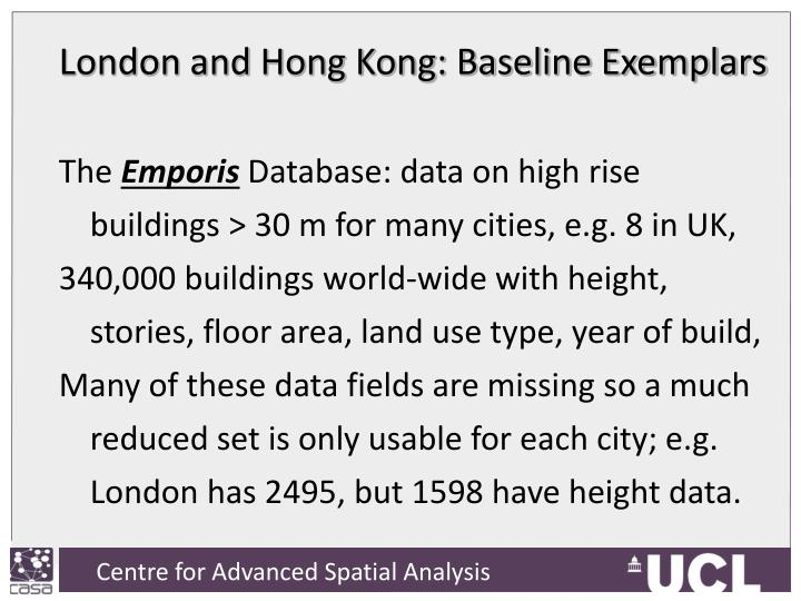 London and Hong Kong: Baseline Exemplars