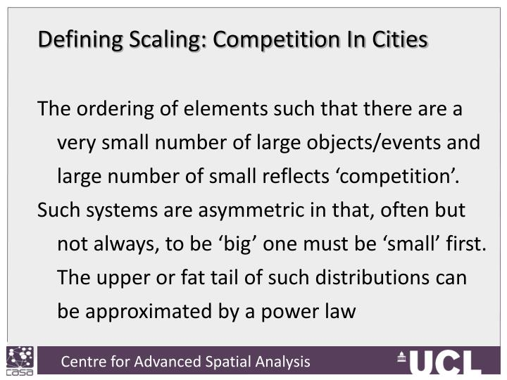 Defining Scaling: Competition In Cities