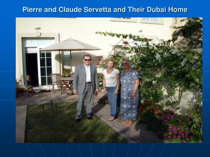 Pierre and Claude Servetta and Their Dubai Home
