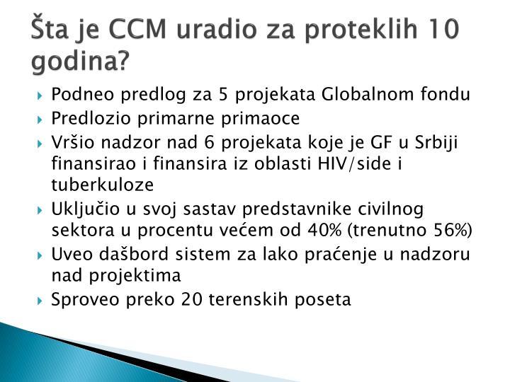 Šta je CCM uradio za proteklih 10 godina?
