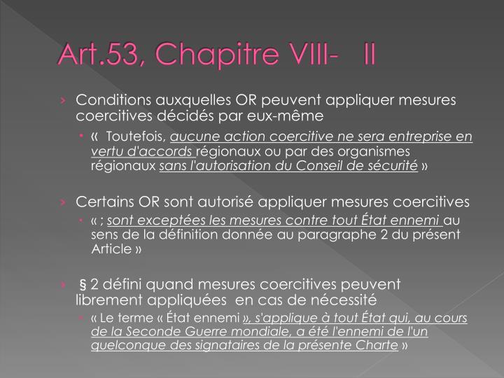Art.53, Chapitre VIII-   II