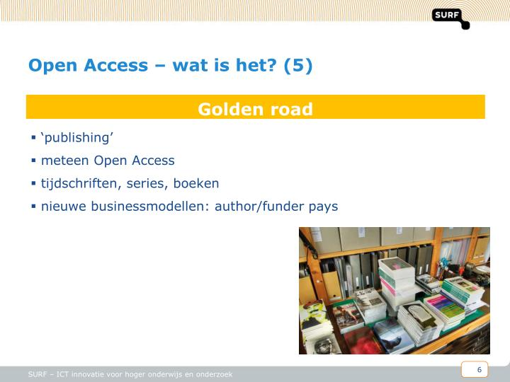 Open Access – wat is het? (5)