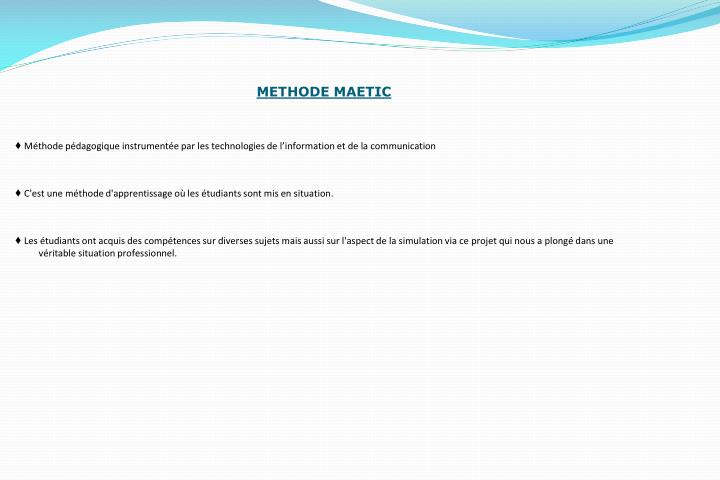 METHODE MAETIC